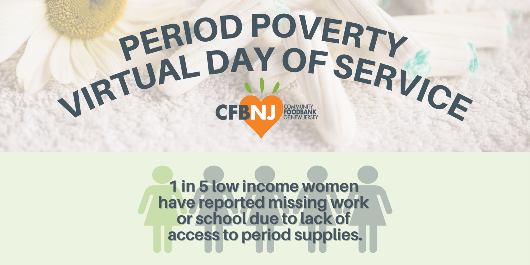 Period Poverty day of service banner with infographic