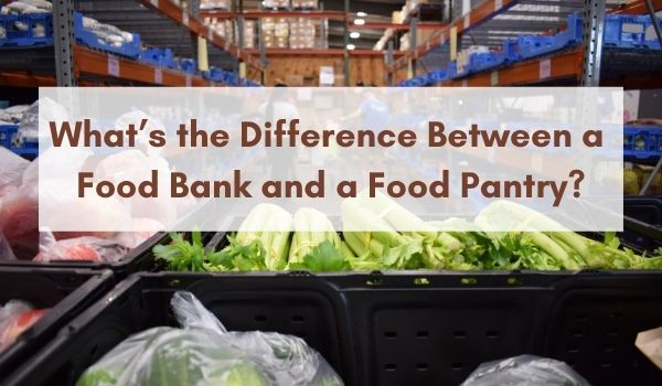 Image Banner - What's the Difference between a Food Bank and a Food Pantry