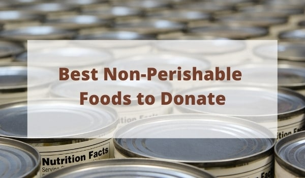 Cans with text overlay - best non-perishable foods to donate
